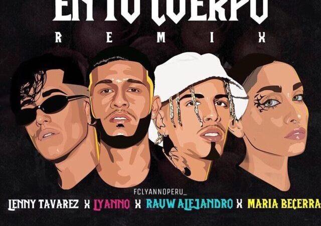 """Lyanno presenta """"En Tu Cuerpo"""" remix, junto a Rauw Alejandro, Lenny Tavárez y María Becerra"""